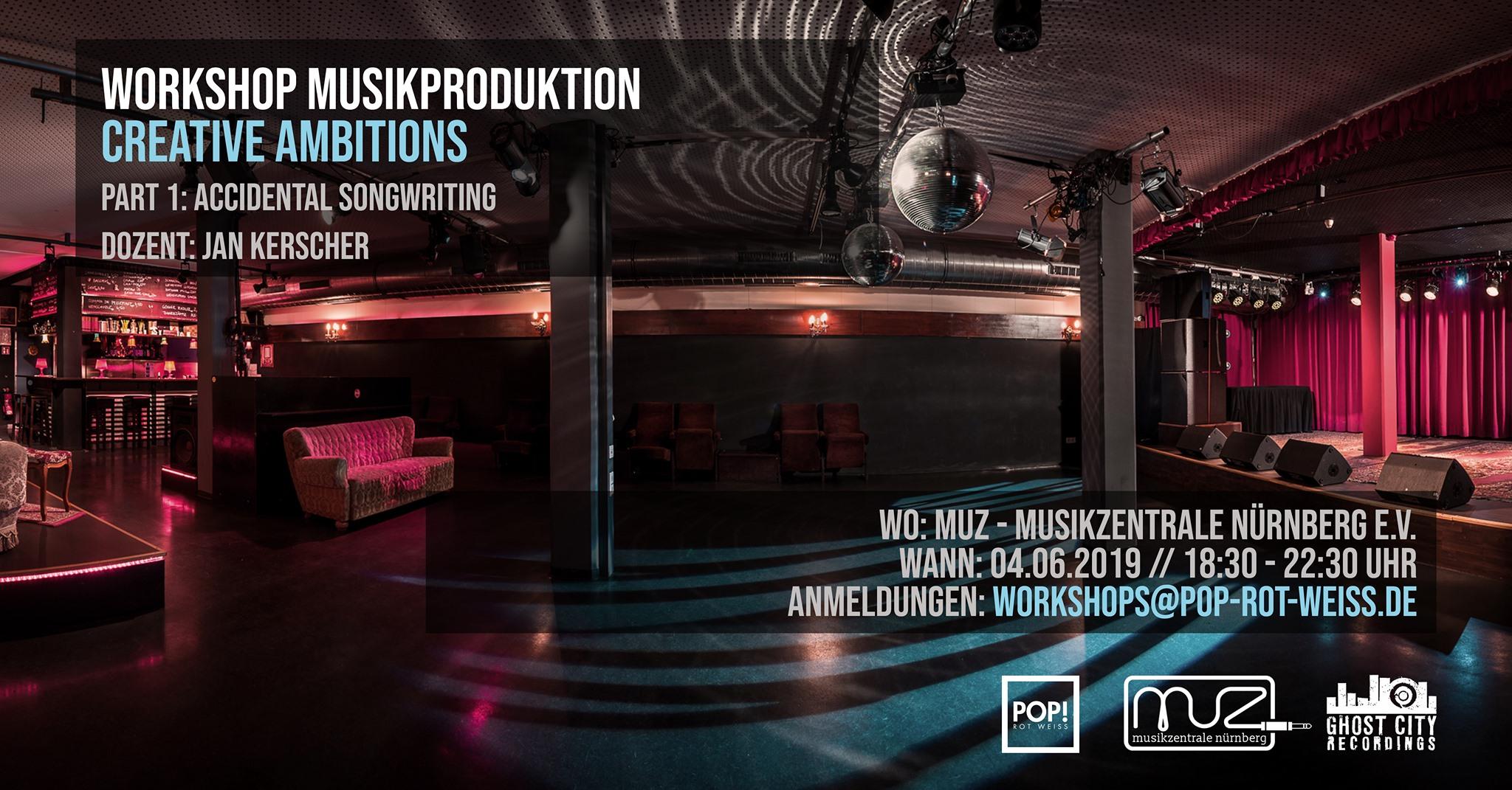 Veranstaltungsbild des Workshops Accidental Songwriting. Es zeigt das innere des MUZ-Clubs in Nürnberg und enthält Datumsangaben sowie Logos.