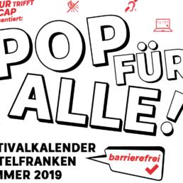 Das Titelbild der POP FÜR ALLE Kampagne 2019. Festivalkalender für Mittelfranken