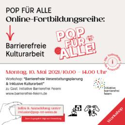 Barrierefreie Veranstaltungsplanung Workshop am 10. Mai. Anmeldung an inklusion@pop-rot-weiss.de