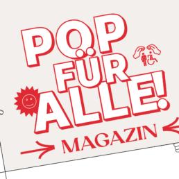 POP FÜR ALLE MAGAZIN - HERZLICH WILLKOMMEN